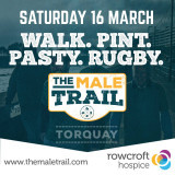 MALE TRAIL for Rowcroft Hospice