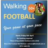WALKING FOOTBALL - every Friday